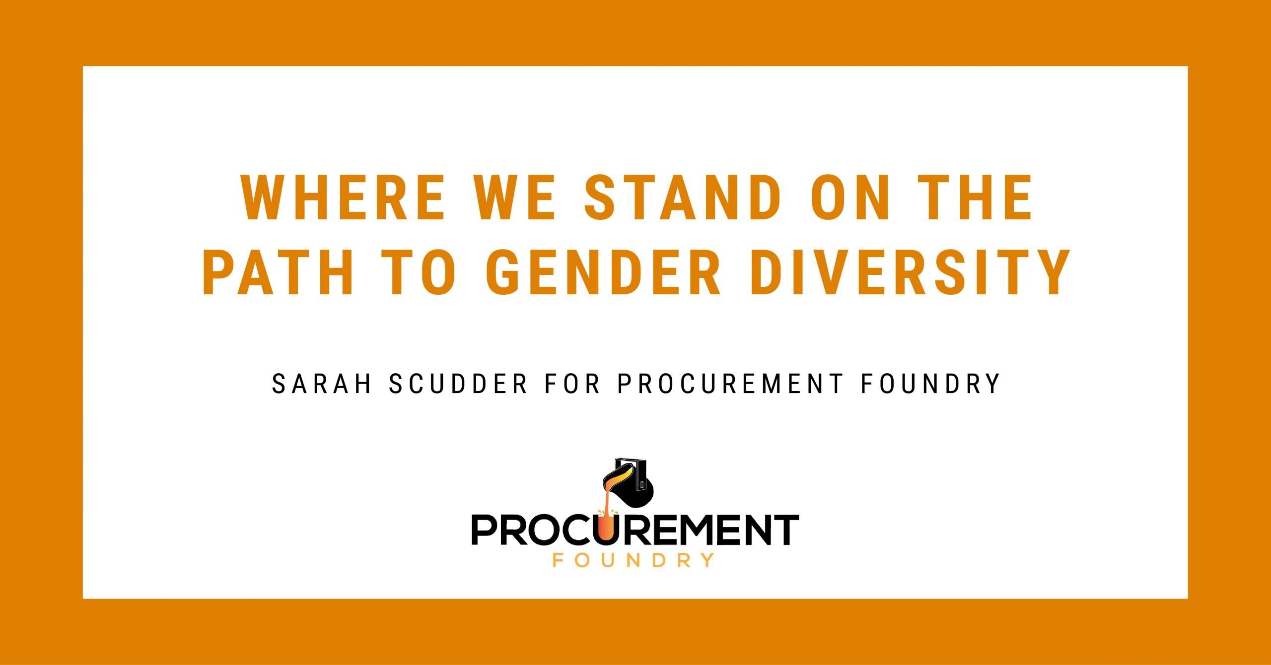 Where We Stand on the Path to Gender Diversity