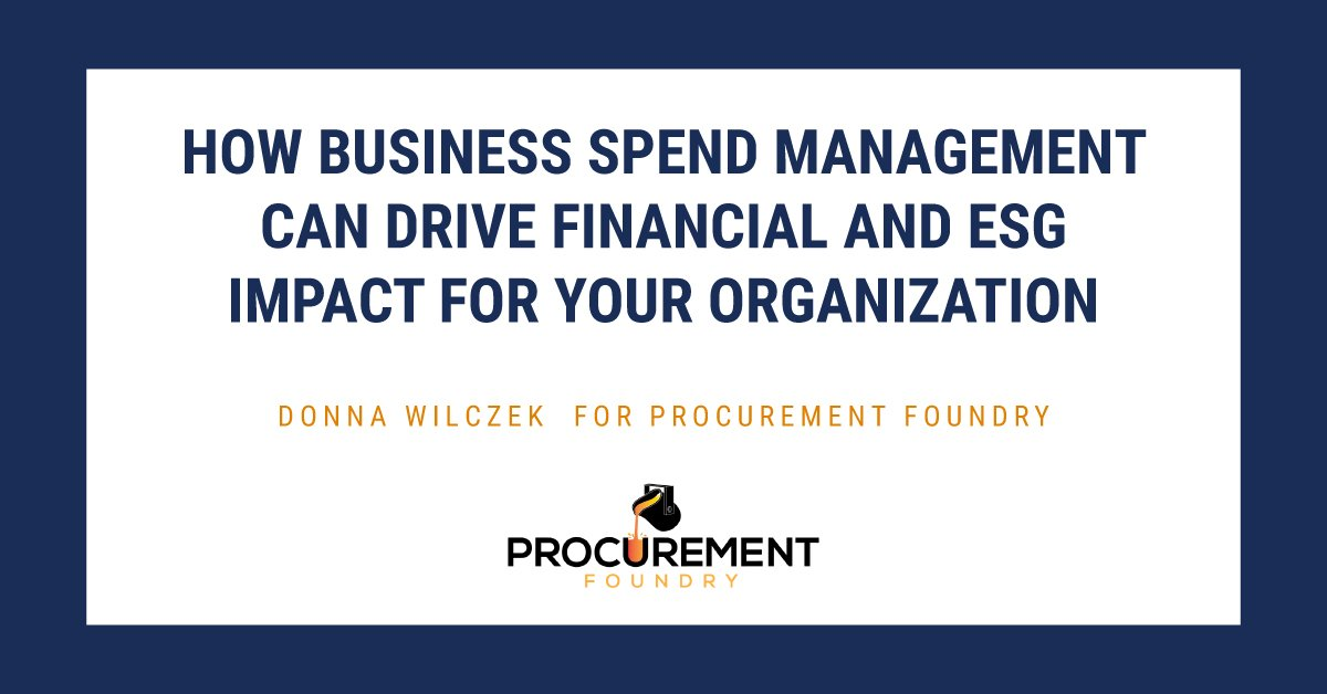 How Business Spend Management Can Drive Financial and ESG Impact for Your Organization
